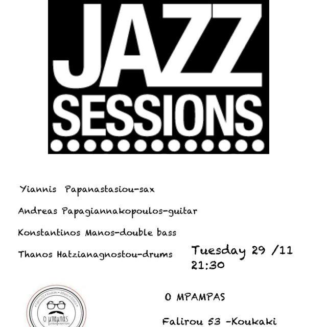 29/11/16 jazz sessions live @  Ο ΜΠΑΜΠΑΣ ft.yiannis papanastasiou