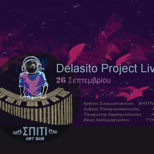 26/9/2019-Delasito project@SPITI ART BAR