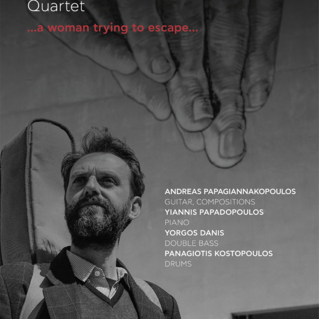 1/2/20 Andreas Papagiannakopoulos Quartet @Jazzet …a woman trying to escape…